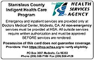 Indigent Health Care Program - HSA offers a medical and dental coverage program for uninsured adults